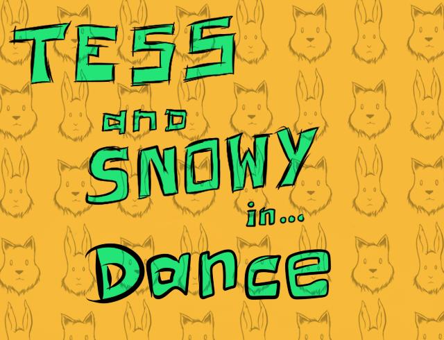 Tess&SnowyDance