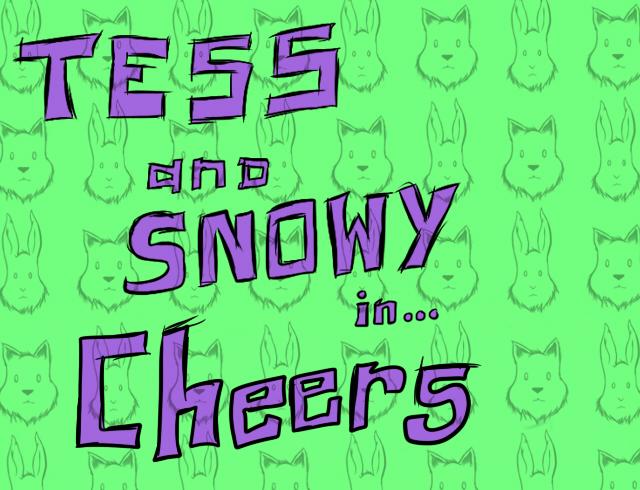 Tess&SnowyCheers