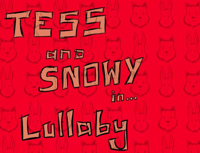 Tess&SnowyLullaby