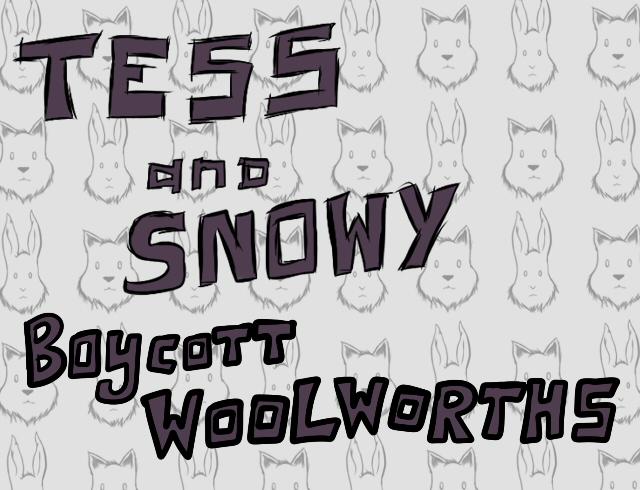 TessandSnowyBoycottWoolworths